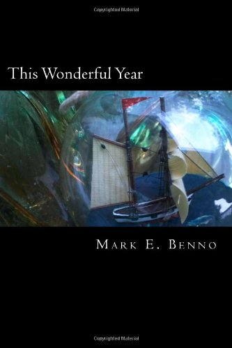 "This Wonderful Year: The Adventures of Mr. Edward Pamprill - Mark Benno - <span class=""date-display-single"">10/24/2015 - 10:30am</span>"