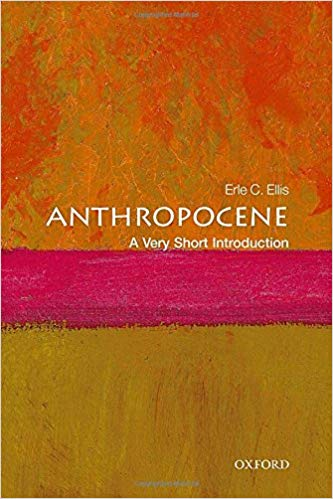 "Life in the Anthropocene - Erle Ellis - <span class=""date-display-single"">10/12/2018 - 2:00pm</span>"