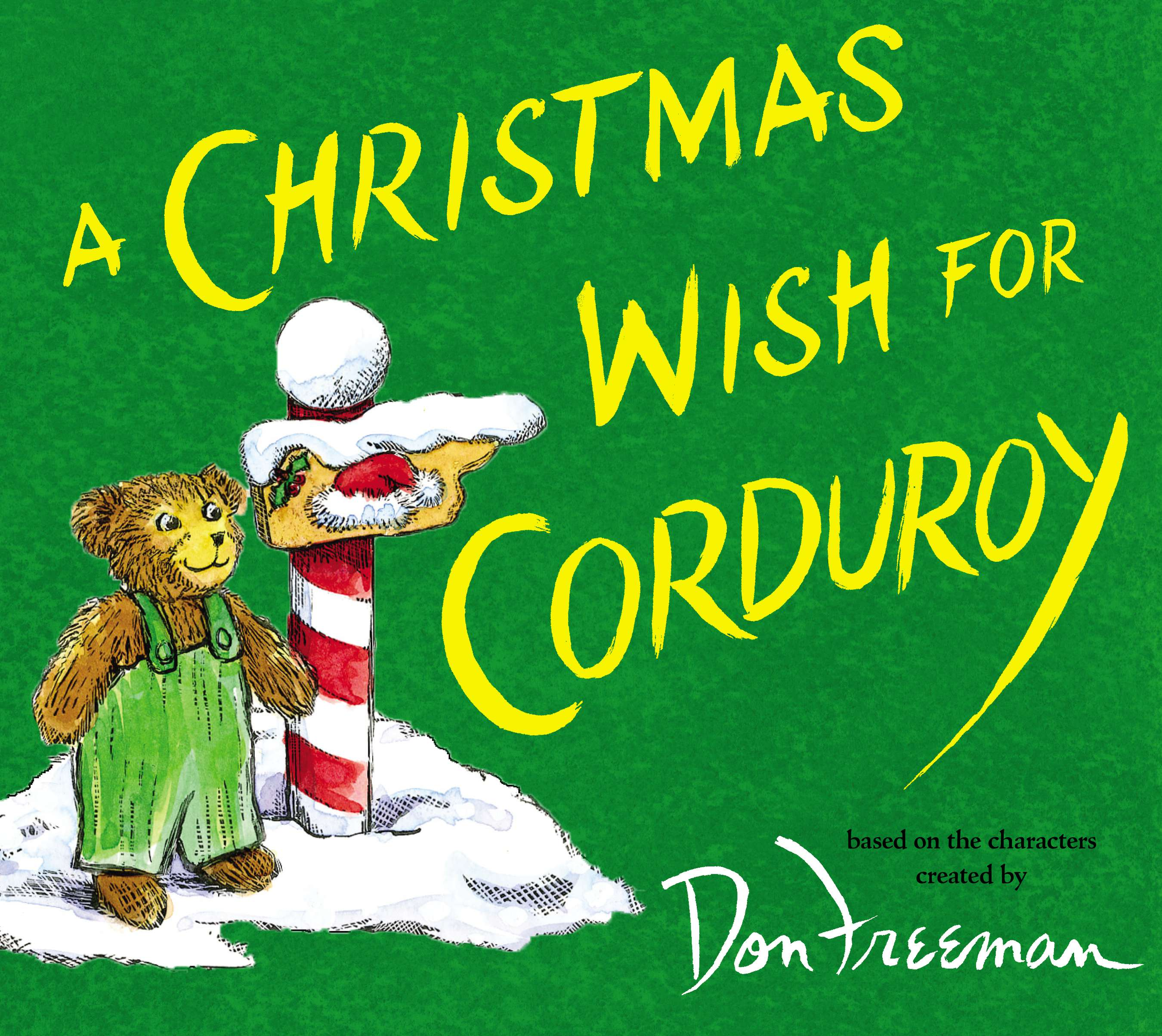 "A Christmas Wish for Corduroy - B. G. Hennessy - <span class=""date-display-single"">10/18/2014 - 11:00am</span>"