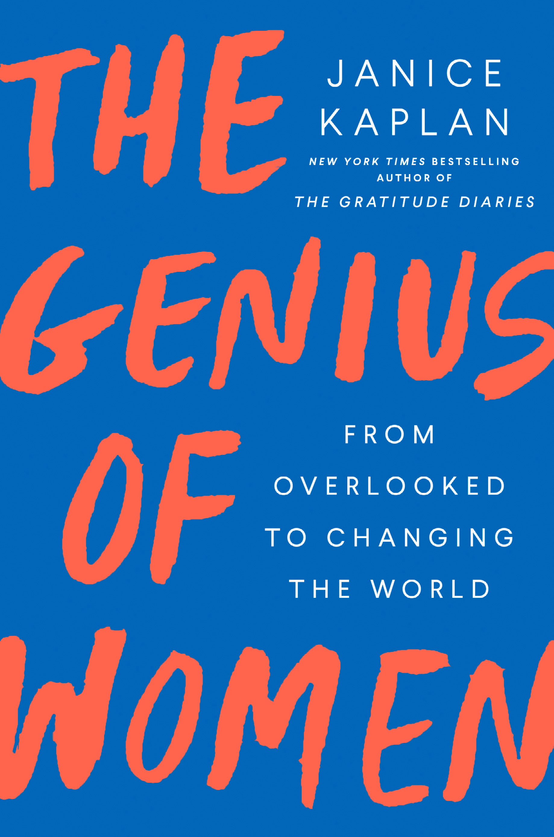 "The Genius of Women - Janice Kaplan - <span class=""date-display-single"">02/20/2020 - 7:00pm</span>"