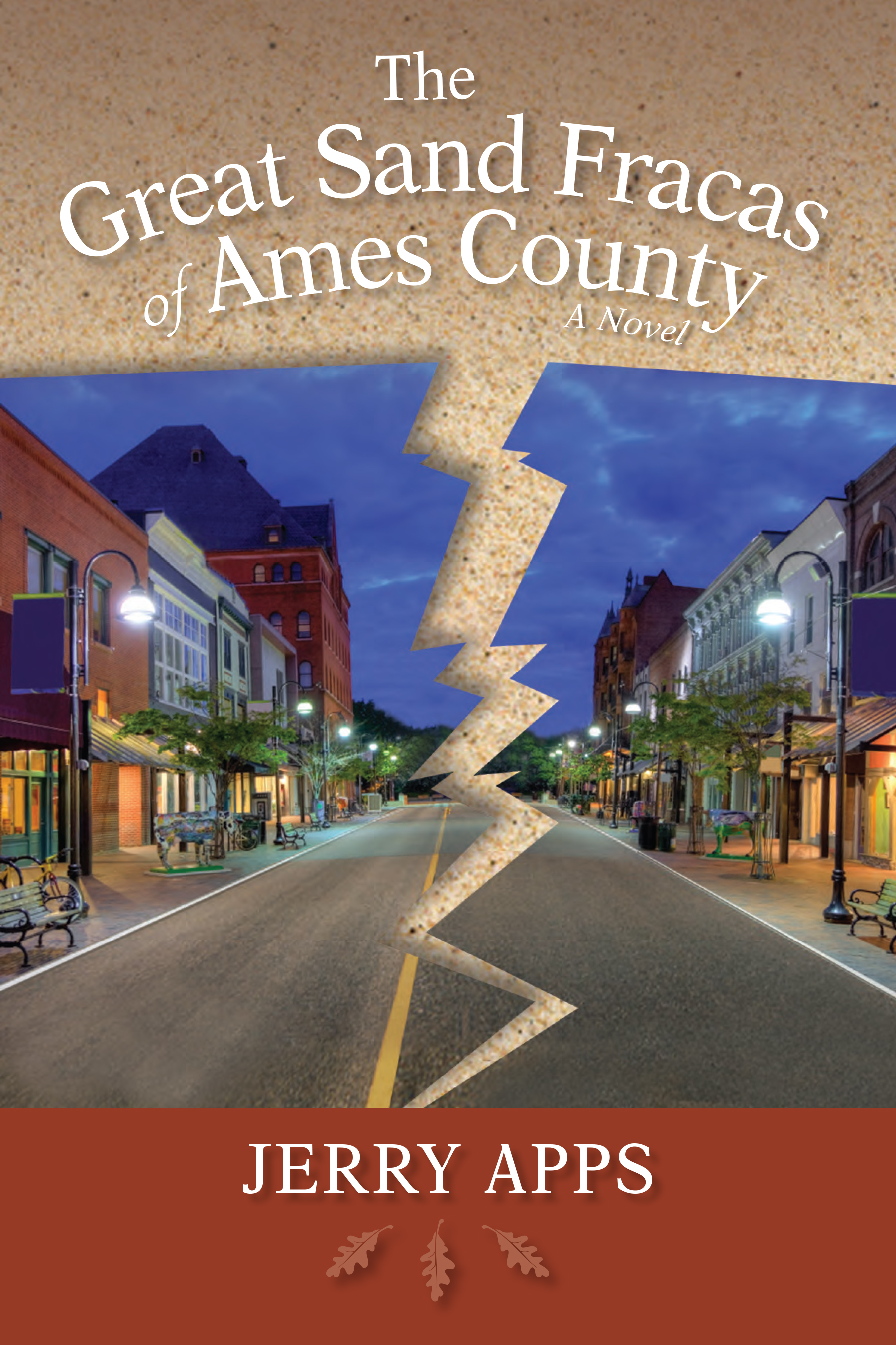 "The Great Sand Fracas of Ames County - Jerry Apps - <span class=""date-display-single"">10/19/2014 - 12:30pm</span>"