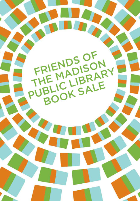 """Friends of the Madison Public Library Fall Book Sale - Friends of Madison Public Library - <span class=""""date-display-single"""">10/20/2016 - 9:00am</span>"""