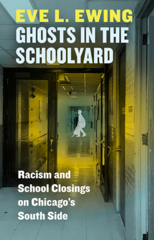 "Ghosts in the Schoolyard - Eve Ewing - <span class=""date-display-single"">12/05/2018 - 7:00pm</span>"