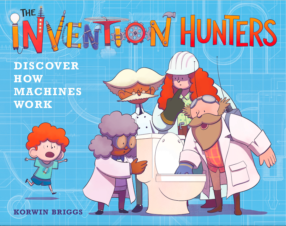 "The Invention Hunters - Korwin Briggs - <span class=""date-display-single"">10/19/2019 - 10:00am</span>"