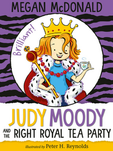 "Judy Moody and the Right Royal Tea Party - Megan McDonald - <span class=""date-display-single"">10/13/2018 - 10:30am</span>"