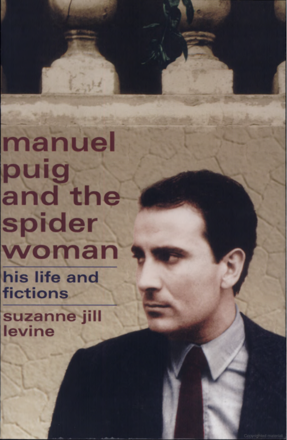 "Translating Manuel Puig - Suzanne Jill Levine - <span class=""date-display-single"">03/09/2020 - 7:00pm</span>"