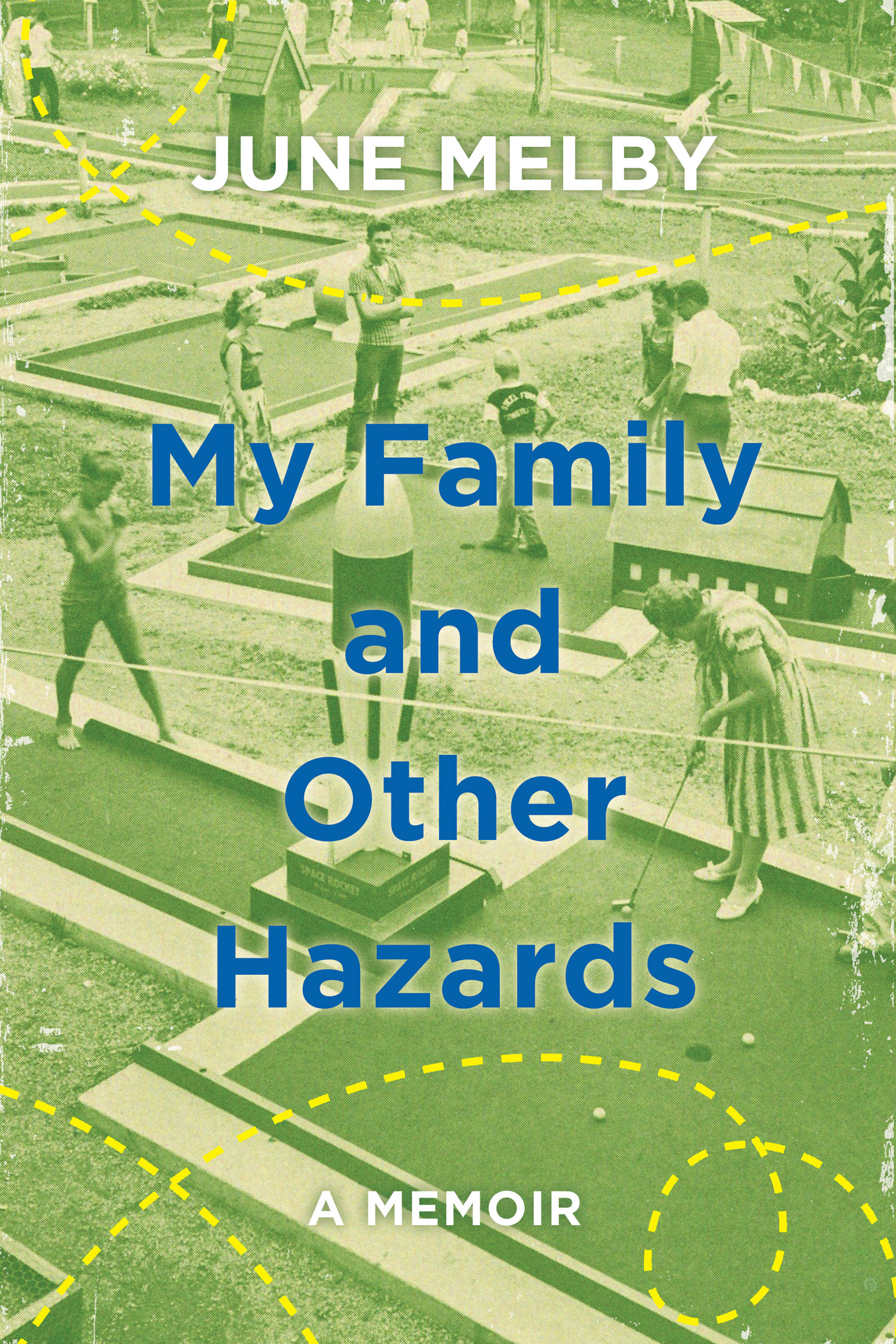 "My Family and Other Hazards - June Melby - <span class=""date-display-single"">10/18/2014 - 12:00pm</span>"
