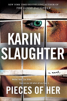 "Pieces of Her - Karin Slaughter - <span class=""date-display-single"">08/30/2018 - 7:00pm</span>"