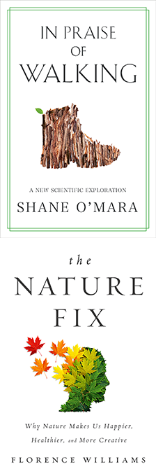 "In Praise of Walking & The Nature Fix - Shane O'Mara, Florence Williams - <span class=""date-display-single"">07/23/2020 - 7:00pm</span>"
