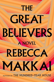 "The Great Believers - Rebecca Makkai - <span class=""date-display-single"">10/11/2018 - 5:30pm</span>"