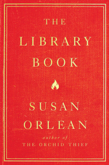 "The Library Book - Susan Orlean - <span class=""date-display-single"">11/12/2018 - 7:00pm</span>"