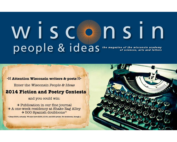 "Wisconsin People &amp; Ideas Writing Contest Reading 2013 - Wisconsin Academy of Sciences, Arts, &amp; Letters - <span class=""date-display-single"">10/18/2013 - 5:00pm</span>"