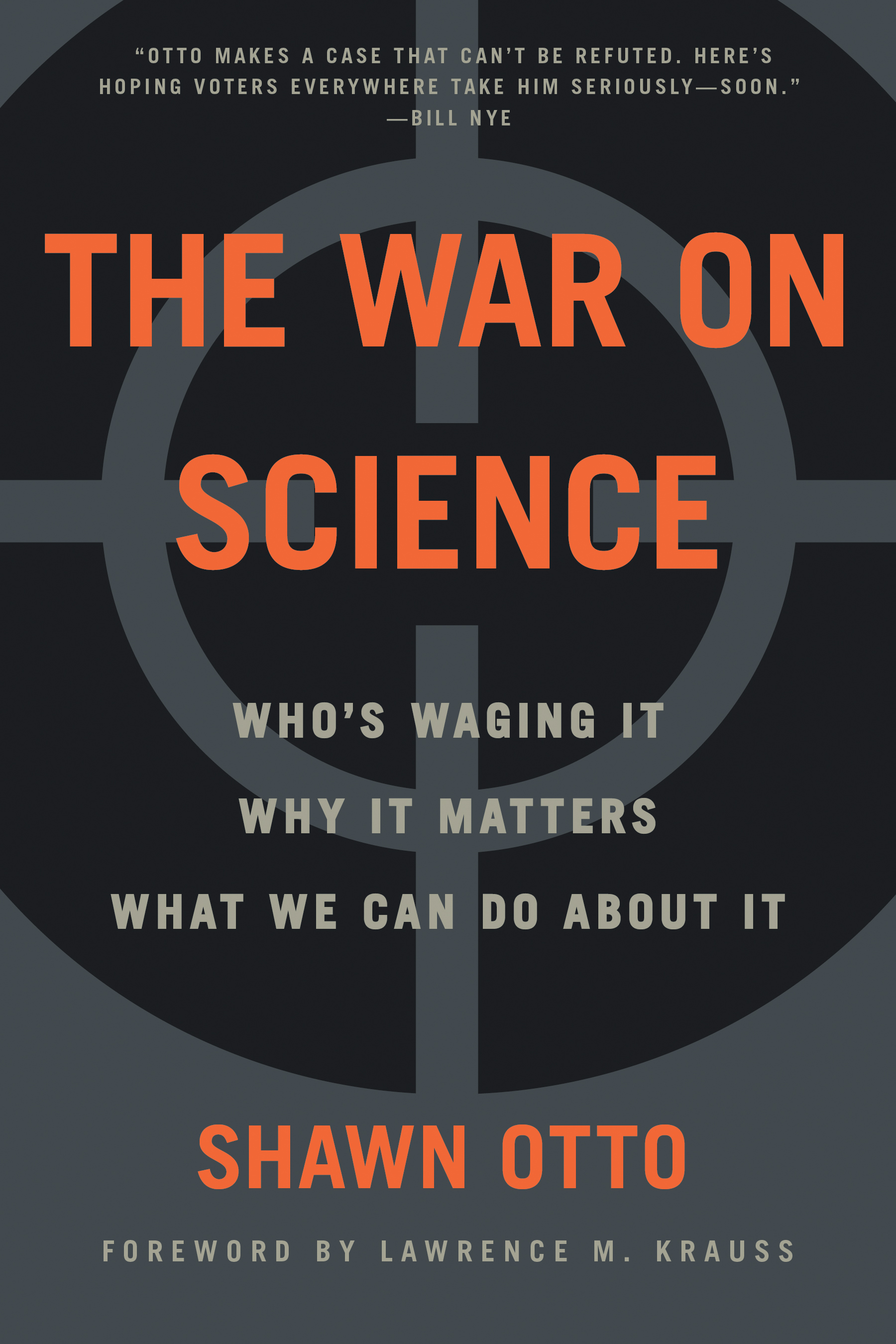 "The War On Science - Shawn Otto - <span class=""date-display-single"">11/04/2017 - 6:00pm</span>"