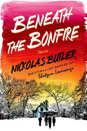 "Beneath the Bonfire - Nickolas Butler - <span class=""date-display-single"">10/24/2015 - 1:30pm</span>"