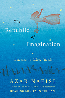 "The Republic of Imagination: America in Three Books - Azar Nafisi - <span class=""date-display-single"">10/25/2015 - 11:00am</span>"