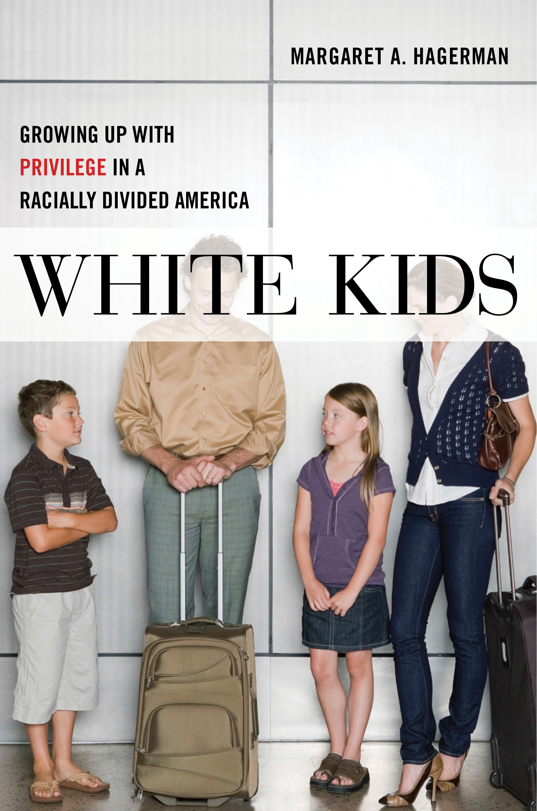 "White Kids - Margaret Hagerman - <span class=""date-display-single"">10/13/2018 - 1:30pm</span>"
