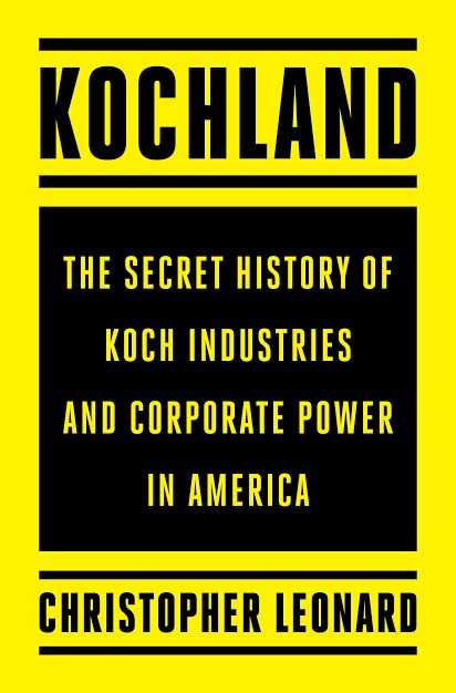 "Kochland - Christopher Leonard - <span class=""date-display-single"">09/13/2019 - 7:00pm</span>"