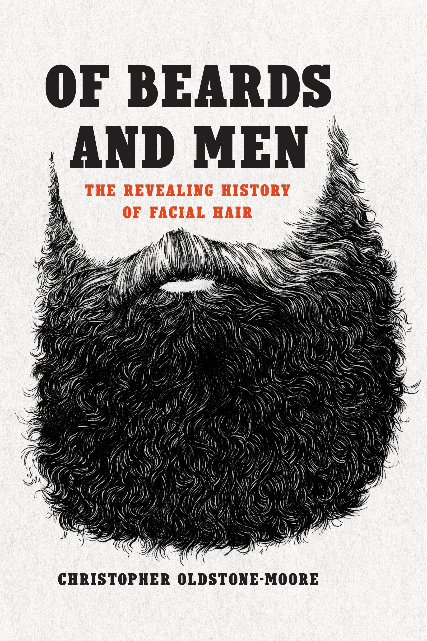 """Of Beards and Men - Christopher Oldstone-Moore - <span class=""""date-display-single"""">12/04/2015 - 8:00pm</span>"""