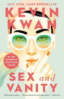 """Sex and Vanity - Kevin Kwan - <span class=""""date-display-single"""">05/26/2021 - 7:00pm</span>"""