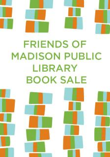 "2019 Friends of the Central Library Book Sale  - Friends of Madison Public Library - <span class=""date-display-single"">10/17/2019 - 9:00am</span>"
