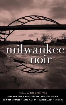 "Milwaukee Noir - Jennifer Morales - <span class=""date-display-single"">10/17/2019 - 7:00pm</span>"