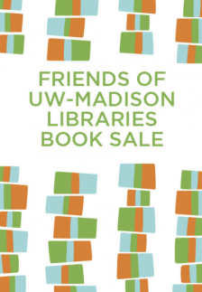 """Friends of UW-Madison Libraries Book Sale  - Friends of UW Libraries - <span class=""""date-display-single"""">10/23/2021 - 9:00am</span>"""