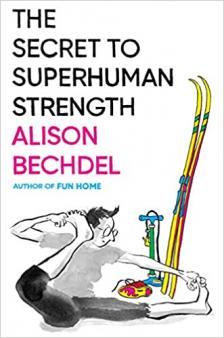 "The Secret to Superhuman Strength - Alison Bechdel, Cheryl Strayed - <span class=""date-display-single"">05/06/2021 - 4:00pm</span>"
