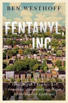 "Fentanyl, Inc.  -   - <span class=""date-display-single"">10/18/2019 - 6:00pm</span>"