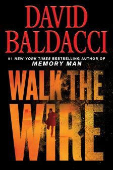 "Walk the Wire - David Baldacci - <span class=""date-display-single"">04/23/2020 - 7:00pm</span>"