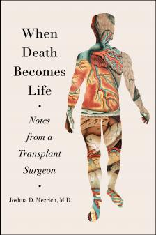 "When Death Becomes Life - Josh Mezrich - <span class=""date-display-single"">10/17/2019 - 7:00pm</span>"