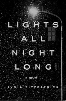 "Lights All Night Long - Lydia Fitzpatrick  - <span class=""date-display-single"">10/19/2019 - 1:30pm</span>"