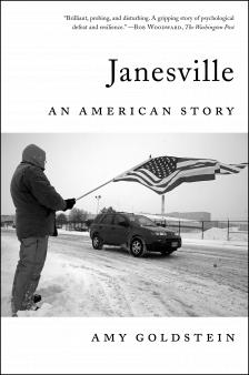 """Janesville: An American Story - Amy Goldstein - <span class=""""date-display-single"""">11/04/2017 - 6:00pm</span>"""