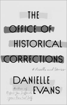 "The Office of Historical Corrections - Danielle Evans - <span class=""date-display-single"">12/02/2020 - 7:00pm</span>"