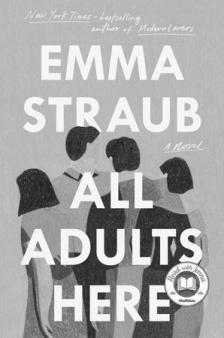 "All Adults Here - Emma Straub - <span class=""date-display-single"">10/15/2020 - 4:00pm</span>"