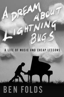 "A Dream of Lightning Bugs - Ben Folds - <span class=""date-display-single"">10/20/2019 - 1:30pm</span>"