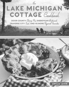 "The Lake Michigan Cottage Cookbook -   - <span class=""date-display-single"">10/14/2018 - 10:30am</span>"