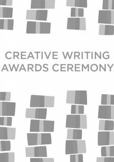 "Creative Writing Awards Ceremony -  - <span class=""date-display-single"">05/02/2019 - 7:00pm</span>"