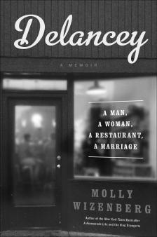 "Delancey: A Man, A Woman, A Restaurant, A Marriage -   - <span class=""date-display-single"">10/16/2014 - 6:30pm</span>"