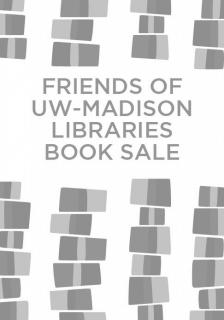 "2018 Friends of UW-Madison Libraries Book Sale -   - <span class=""date-display-single"">10/10/2018 - 4:00pm</span>"