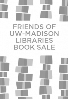 """Friends of UW-Madison Libraries Book Sale  - Friends of UW Libraries - <span class=""""date-display-single"""">10/22/2021 - 10:30am</span>"""