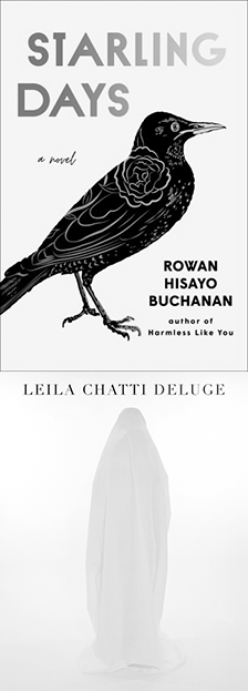 "Starling Days & Deluge - Rowan Hisayo Buchanan, Leila Chatti - <span class=""date-display-single"">09/22/2020 - 7:00pm</span>"