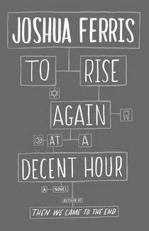 "To Rise Again at a Decent Hour -   - <span class=""date-display-single"">05/20/2014 - 6:00pm</span>"