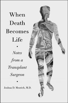 "When Death Becomes Life - Josh Mezrich - <span class=""date-display-single"">10/17/2019 - 5:30pm</span>"