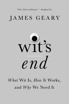 "Wit's End - James Geary - <span class=""date-display-single"">10/19/2019 - 4:30pm</span>"