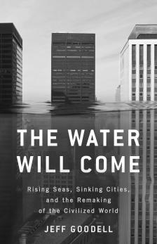 "The Water Will Come -   - <span class=""date-display-single"">11/04/2017 - 5:00pm</span>"