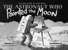 "The Astronaut Who Painted the Moon  - Dean Robbins - <span class=""date-display-single"">10/19/2019 - 11:00am</span>"