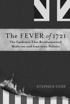 "The Fever of 1721 -   - <span class=""date-display-single"">10/22/2016 - 12:00pm</span>"