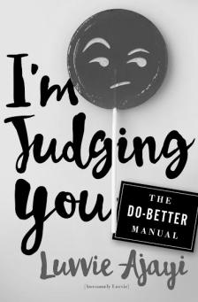 "I'm Judging You -   - <span class=""date-display-single"">10/22/2016 - 10:30am</span>"
