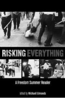 "Created Equal: Risking Everything: The Story of Freedom Summer -   - <span class=""date-display-single"">11/10/2014 - 6:30pm</span>"