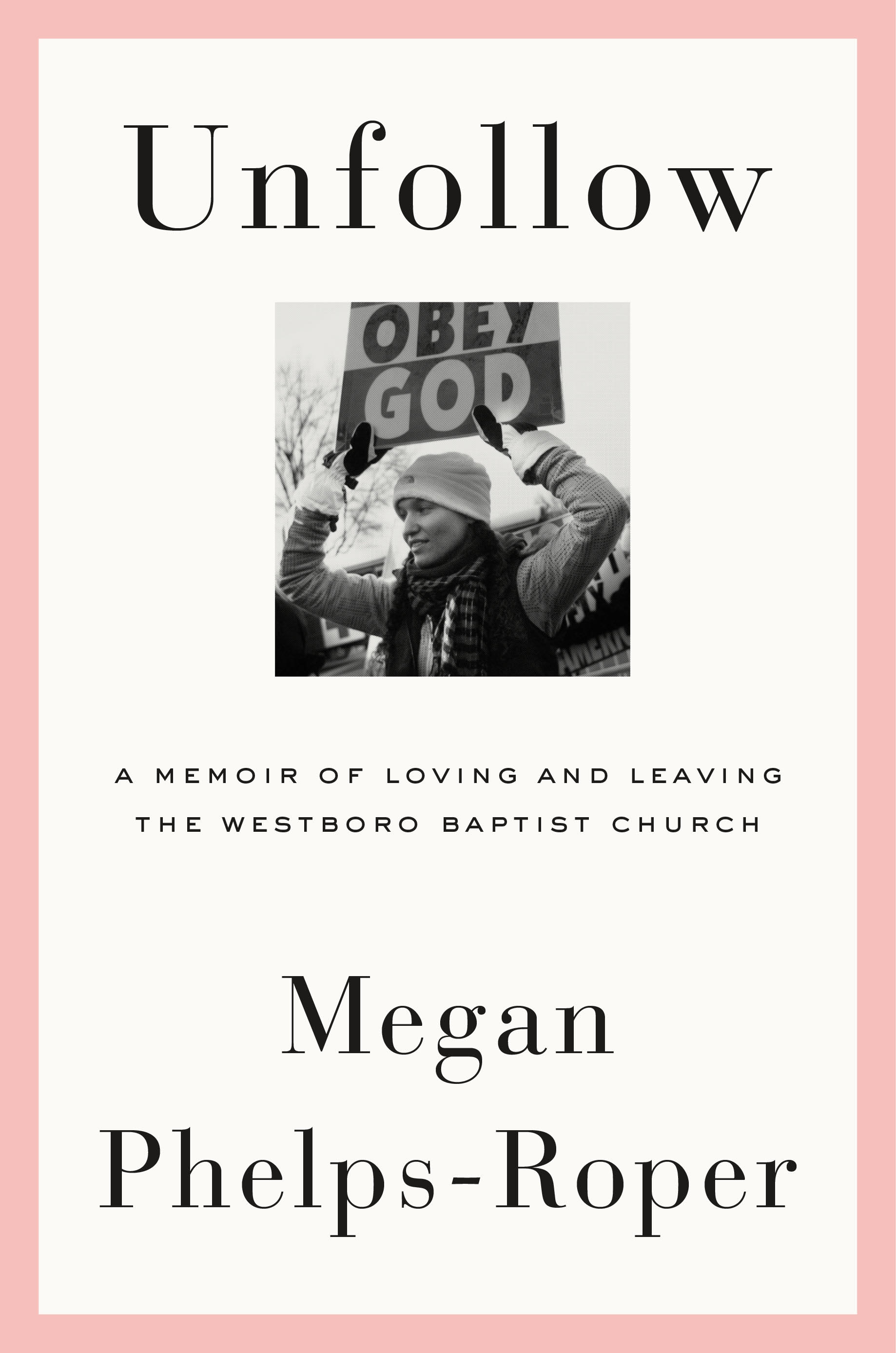"Unfollow -  Megan Phelps-Roper - <span class=""date-display-single"">10/19/2019 - 7:30pm</span>"